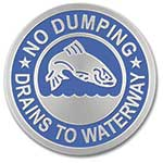 "Stainless Steel Curb Marker ""Drains to Waterway"""