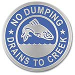 "Stainless Steel Curb Marker ""Drains to Creek"""