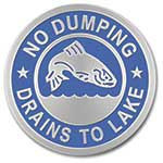 "Aluminum Curb Marker ""Drains to Lake"""