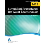 Simplified Procedures For Water Exam. AWWA M12