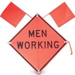 """Men Working"" (Words) 48"" x48"" Day Sign w/ 2 Flags"