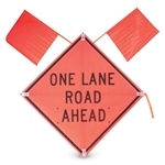 """One Lane Rd Ahead"" 36"" x36"" Nite Sign w/ 2 Flags"