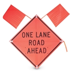 """One Lane Rd Ahead"" 36"" x36"" Day Sign w/ 2 Flags"