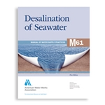AWWA Desalination of Seawater (M61)