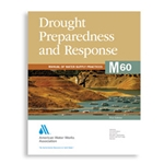 AWWA Drought Preparedness and Response (M60)