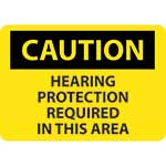 "Caution Sign: Hearing Protection Required In This Area - 10"" x 14""' Vinyl Adhesive' C88PB"