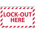 "Electrical Safety Labels: ""Lock-Out Here'"" Vinyl' 3"" x 5""' 5/Pack"