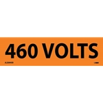 "Electrical Safety Markers: ""460 Volts'"" Vinyl' 1-1/8"" x 4.5""' 25/Pack"
