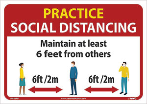 Practice Social Distancing Wall Sign