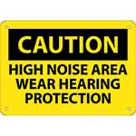 "Caution Sign: High Noise Area Wear Hearing Protection - 7"" x 10""' Rigid Plastic' CU-97231"