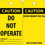 """Caution Do Not Operate"" Vinyl Tag' 3"" x 6""' 25/Pack"
